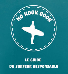 No kook book Guide du surfer responsable